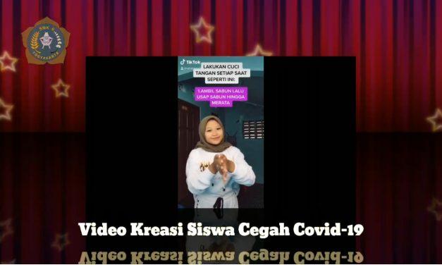 Video Kreasi Siswa dalam rangka kampanye cegah penyebaran covid-19