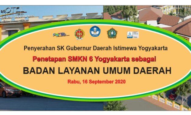 Penyerahan SK Gubernur DIY Penetapan SMKN 6 Yogyakarta sebagai Badan Layanan Umum Daerah (BLUD)